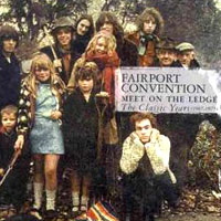 Обложка альбома «Meet On The Ledge. The Classic Years» (Fairport Convention, 2006)