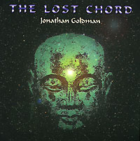 Обложка альбома «The Lost Chord» (Jonathan Goldman, 2004)