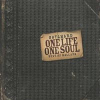 Обложка альбома «One Life One Soul: Best Of Ballads» (Gotthard, 2005)