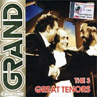 Обложка альбома «Grand Collection. The 3 Great Tenors» (2002)