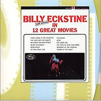 Обложка альбома «Now Singing In 12 Great Movies» (Billy Eckstine, 2006)