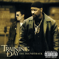 Обложка альбома «Training Day. Music From And Inspired By The Motion Picture» (2001)