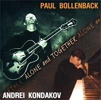 Обложка альбома «Alone And Together» (Paul Bollenback / Andrei Kondakov, 2002)