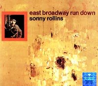 Обложка альбома «East Broadway Run Down» (Sonny Rollins, 1995)