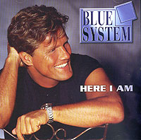 Обложка альбома «Here I Am» (Blue System, 1997)