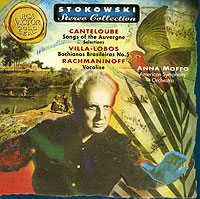 Обложка альбома «Stokowski Stereo Collection. Moffo Sings Canteloube. Villa-Lobos. Rachmaninoff» (Stokowski, Canteloube, Moffo, Villa-Lobos, Rachmaninoff, 1997)