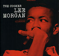 Обложка альбома «The Cooker» (Lee Morgan, 2006)