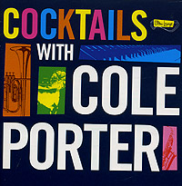 Обложка альбома «Ultra Lounge: Cocktails With Cole Porter» (2004)