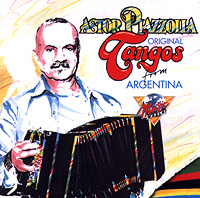 Обложка альбома «Original Tangos From Argentina» (Astor Piazzolla, 1982)