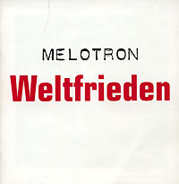 Обложка альбома «Weltfrieden» (Melotron, 2002)