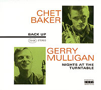 Обложка альбома «Night At The Turntable» (Chet Baker & Gerry Mulligan, 2003)