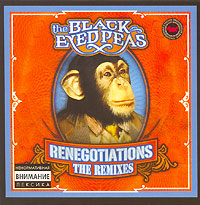 Обложка альбома «Renegotiations. The Remixes» (The Black Eyed Peas, 2006)
