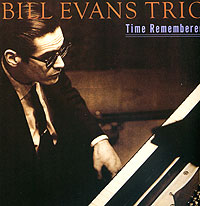 Обложка альбома «Time Remembered» (Bill Evans, 2006)