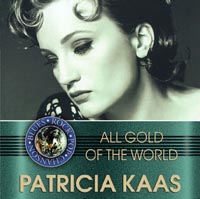 Обложка альбома «All Gold Of The World. Patricia Kaas» (2003)