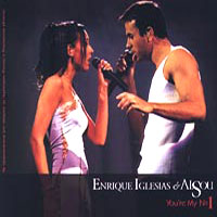 Обложка альбома «Enrique Iglesias And Alsou. You're My №1» (Enrique Iglesias, Alsou, 2006)
