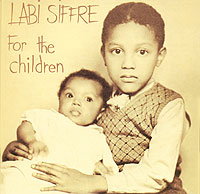 Обложка альбома «For The Children» (Labi Siffre, 2006)