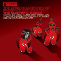 Обложка альбома «Presents Remixes From The Elephant House» (The Groove Corporation, 2005)