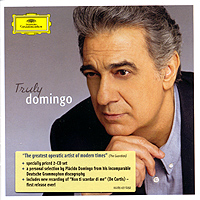 Обложка альбома «Truly Domingo» (Placido Domingo, 2006)