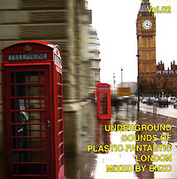 Обложка альбома «Underground Sounds Of Plastic Fantastic. London. Mixed By Enzo. Vol. 02» (2006)
