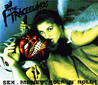 Обложка альбома «Sex, Money, Rock'n`Roll!» (The Traceelords, 2002)