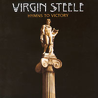 Обложка альбома «Hymns To Victory» (Virgin Steele, 2005)