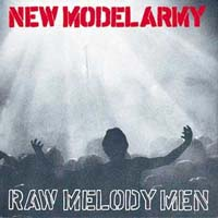 Обложка альбома «Raw Melody Men» (New Model Army, 1991)