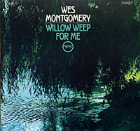 Обложка альбома «Willow Weep For Me» (Wes Montgomery, 2002)