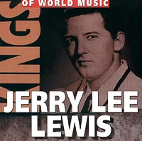 Обложка альбома «Kings Of World Music. Jerry Lee Lewis» (Jerry Lee Lewis, 2001)