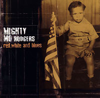 Обложка альбома «Red, White And Blues» (Mighty Mo Rodgers, 2002)