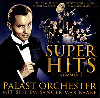 Обложка альбома «Palast Orchester. Mit Seinem Sanger Max Raabe. Nummer 2» (Palast Orchester, Max Raabe, 2002)