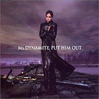 Обложка альбома «Put Him Out» (Ms. Dynamite, 2006)