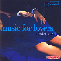 Обложка альбома «Music For Lovers» (Dexter Gordon, 2006)