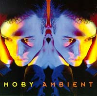 Обложка альбома «Ambient» (Moby, 1993)