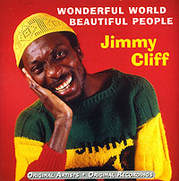 Обложка альбома «Wonderful World. Beautiful People» (Jimmy Cliff, 1999)