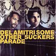Обложка альбома «. Some Other Sucker's Parade» (Del Amitri, 2006)
