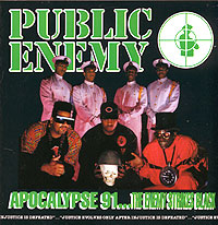 Обложка альбома «Apocalypse 91…The Enemy Strikes Black» (Public Enemy, 1991)
