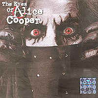 Обложка альбома «The Eyes Of Alice Cooper» (Alice Cooper, 2003)