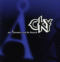 Обложка альбома «An Answer Can Be Found» (CKY, 2005)
