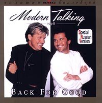 Обложка альбома «Back For Good. Special Russian Version» (Modern Talking, 1998)