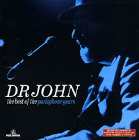 Обложка альбома «The Best Of The Parlophone Years» (Dr John, 2005)