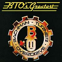 Обложка альбома «Best Of Bto» (Bachman Turner Overdrive, 2006)