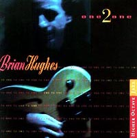 Обложка альбома «Brian Hughes. One 2 One» (1998)