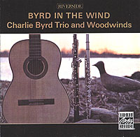 Обложка альбома «Charlie Byrd Trio & Woodwinds. Byrd In The Wind» (Charlie Byrd Trio, Woodwinds, 2002)