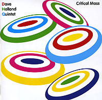 Обложка альбома «Critical Mass» (Dave Holland Quintet, 2006)