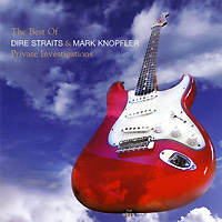 Обложка альбома «The Best Of Dire Straits & Mark Knopfler. Private Investigations» (Dire Straits & Mark Knopfler, 2006)