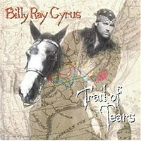 Обложка альбома «Trail Of Tears» (Billy Ray Cyrus, 2006)