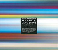 Обложка альбома «Brian Eno & David Byrne. My Life In The Bush Of Ghosts» (Brian Eno, David Byrne, 2006)