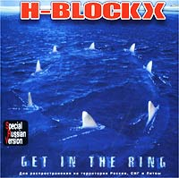 Обложка альбома «Get In The Ring» (H-Blockx, 2002)