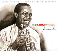 Обложка альбома «Fireworks» (Louis Armstrong, 2005)