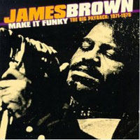 Обложка альбома «Make It Funky. The Big Payback 1971-1975» (James Brown, 2006)